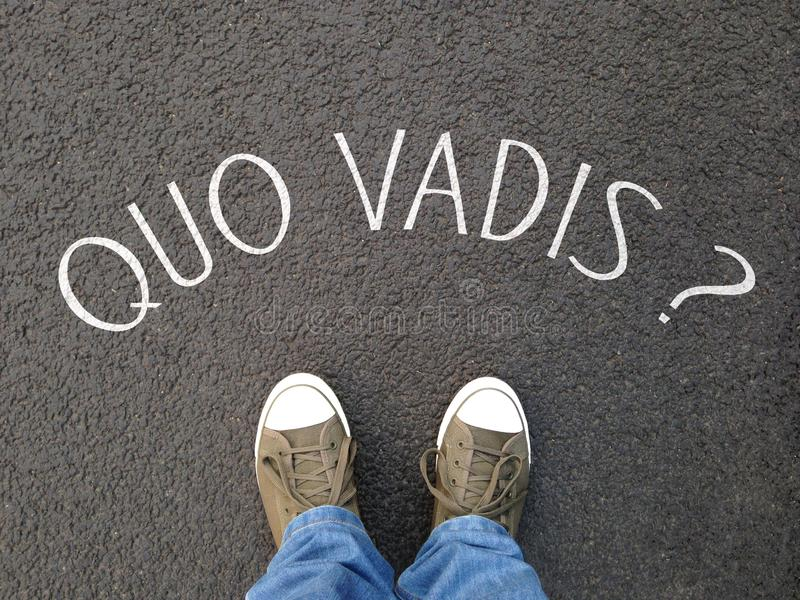 Quo vadis is a latin phrase meaning where are you going stock image