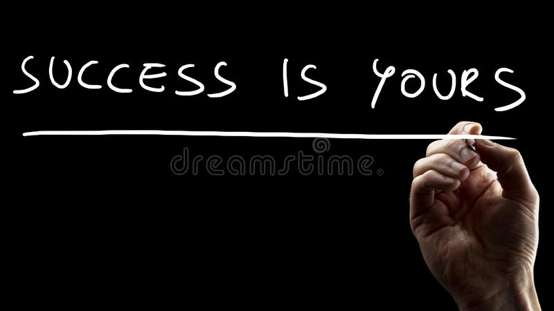 Quotation affirming that success is yours stock images