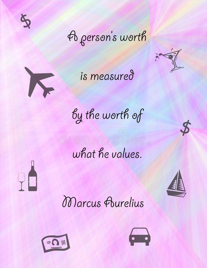 Marcus Aurelius on Value. A quotation by the stoic Marcus Aurelius in decorative setting royalty free stock image
