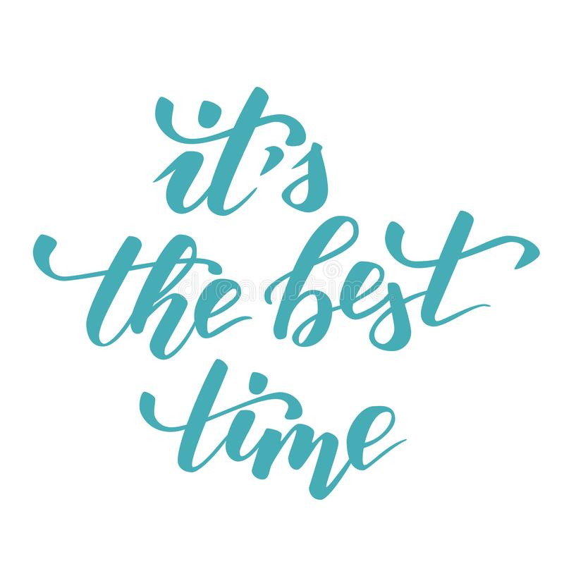 Quote It is the best time vector illustration