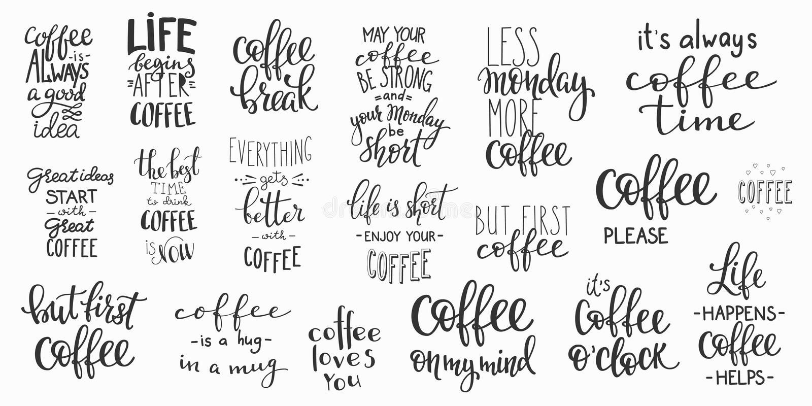 Quote coffee cup typography set. Quote coffee cup typography. Calligraphy style quote. Shop promotion motivation. Graphic design lifestyle lettering. Sketch hot
