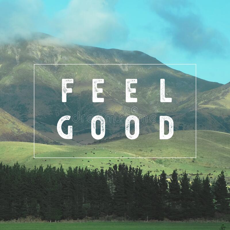 Inspirational motivational quote `Feel Good.` with mountain view background. Quote `Feel Good.` with mountain view background royalty free stock photo