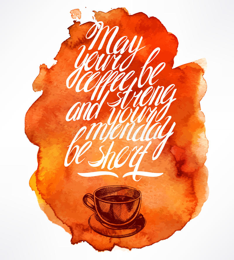 Quote and morning coffee stock illustration