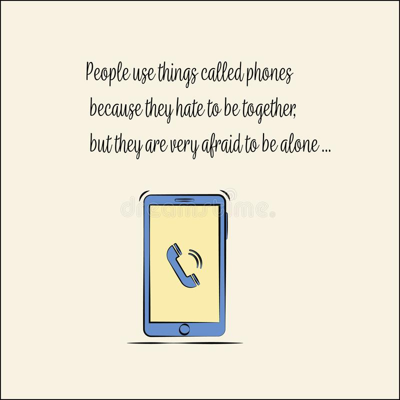 Quote on the phone. quote about life. vector flat vector illustration