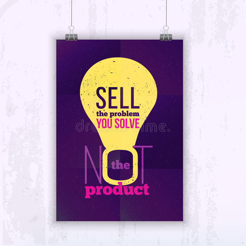 Quote Sell the problem you solve, not the product. Bright Business poster for your wall with bulb. Optimized mock up stock illustration
