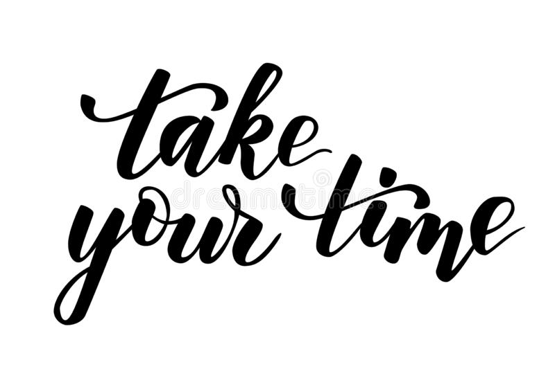 Quote Take your time royalty free illustration