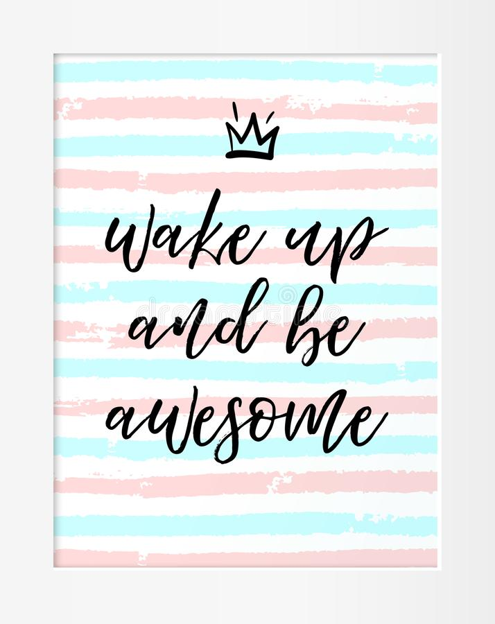 Quote. Wake up and be awesome. Motivational phrase royalty free illustration