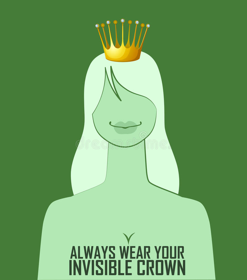 Quote 'Always wear your invisible crown stock illustration