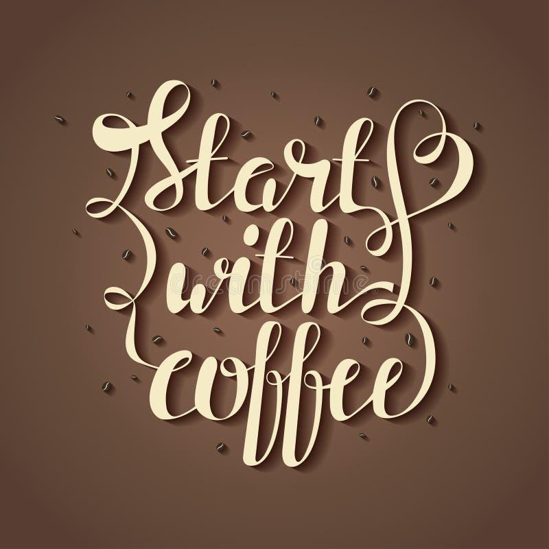 Räcka attraktionbokstäverillustrationen med kaffebönor och citera starten med kaffe vektor illustrationer