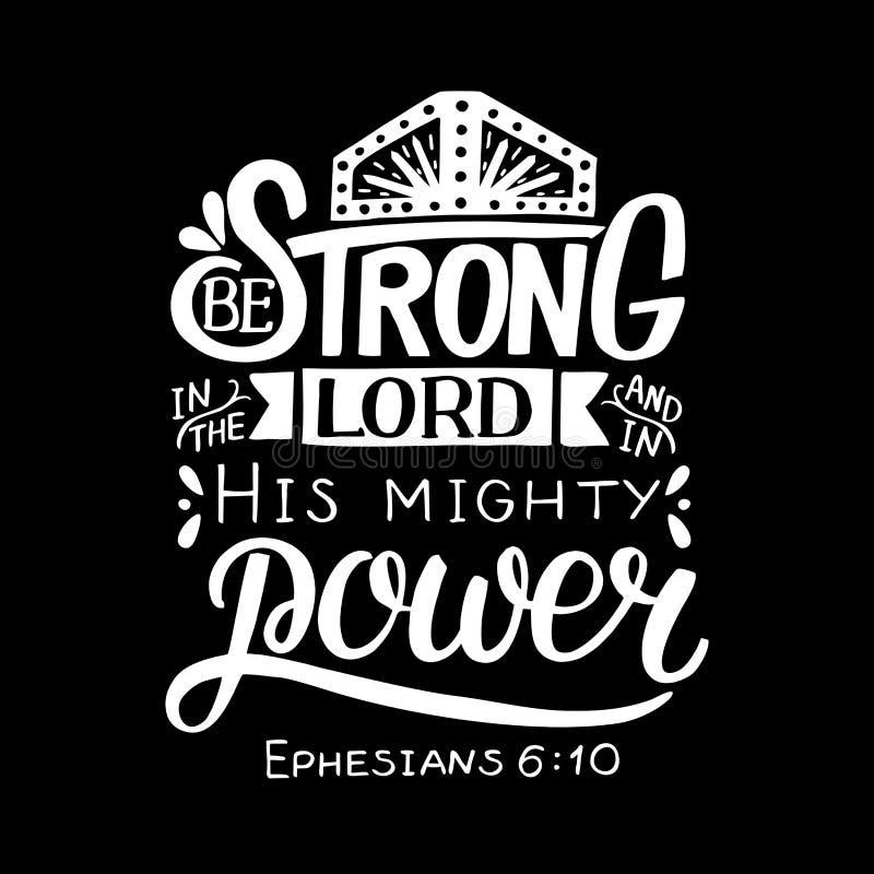 Räcka bokstäver med bibelvers är starkt i Herren och i hans väldiga makt på svart bakgrund royaltyfri illustrationer