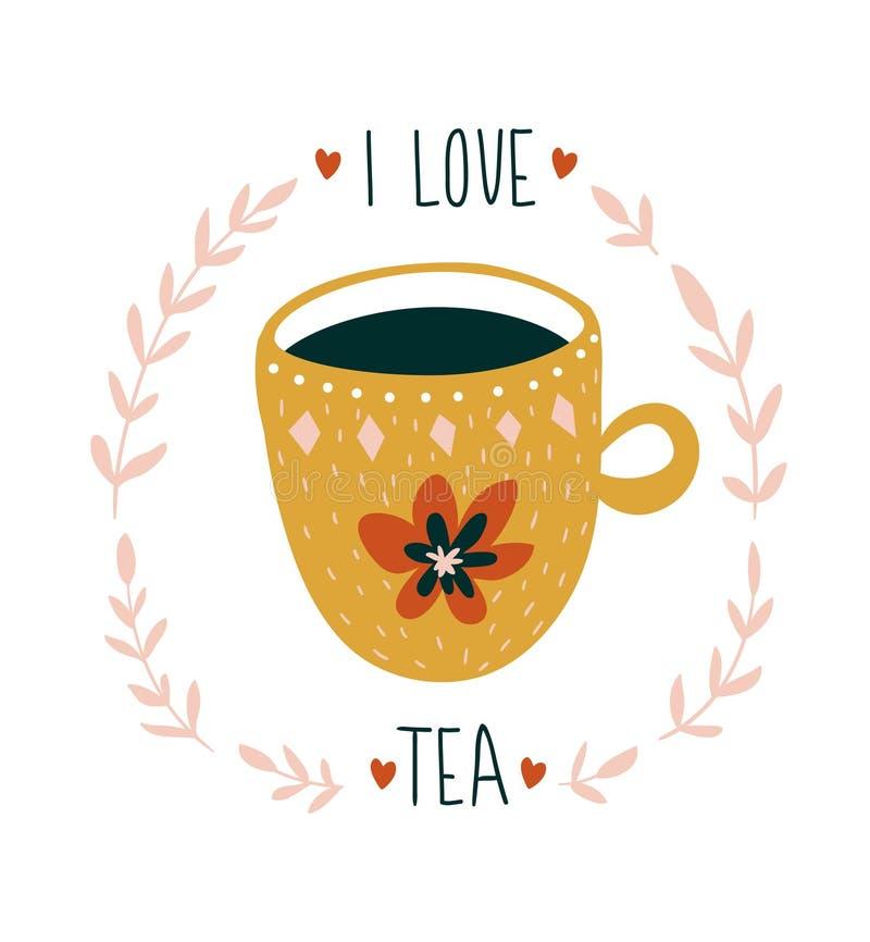 Räcka det utdragna kortet med kopp te och stilfull bokstäver - ` som jag älskar te`, Skandinavisk stilvektorillustration royaltyfri illustrationer