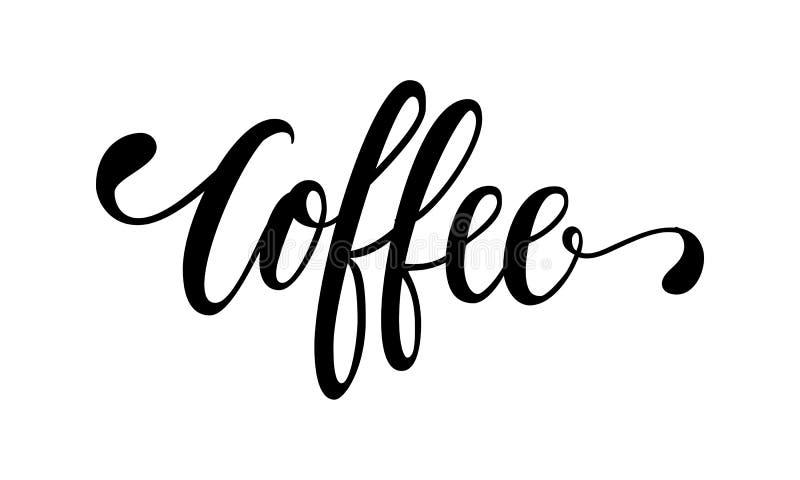 Räcka utdragen kalligrafi och borsta kaffe för pennbokstäverordet Design av advertizingbroschyrer och inbjudningar till kaféer stock illustrationer
