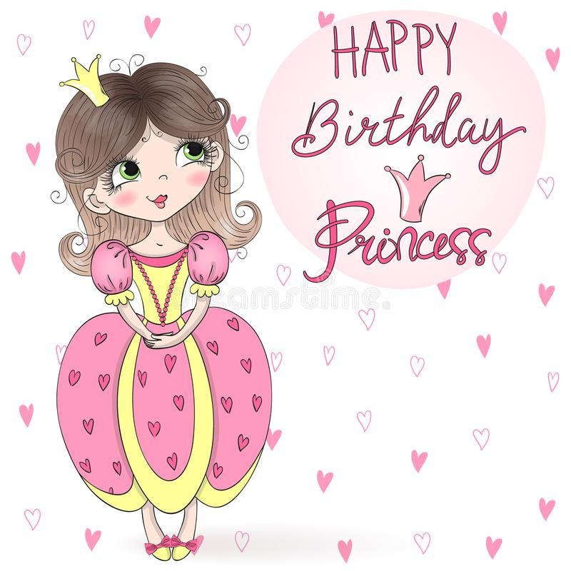 Räcka utdraget härligt, gulligt, liten flickaprinsessan med prinsessan för den lyckliga födelsedagen för inskriften också vektor  vektor illustrationer