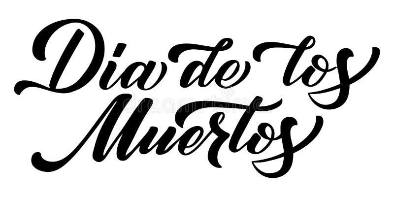 Räcka utdragna märka Dia de Muertos, dagen av dödaen i spanjor Elegant isolerad modern handskriven kalligrafi vektor stock illustrationer