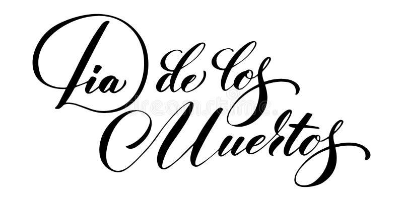 Räcka utdragna märka Dia de Muertos, dagen av dödaen i spanjor Elegant isolerad modern handskriven kalligrafi vektor vektor illustrationer