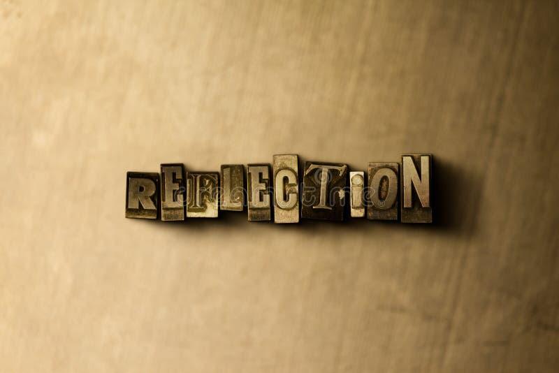 RÉFLEXION - plan rapproché de mot composé par vintage sale sur le contexte en métal photographie stock libre de droits