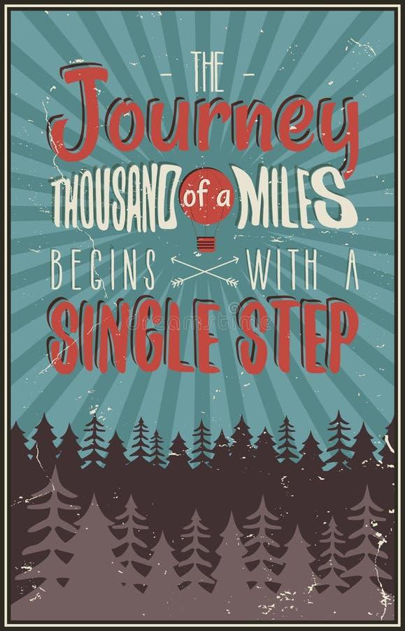 Rétro affiche de typographie de voyage avec la citation typographique - un voyage de mille milles commence par un pas à pas illustration stock