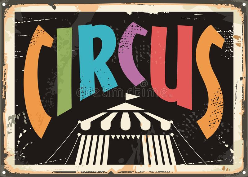 Rétro concept de construction de signe de bidon de cirque illustration libre de droits