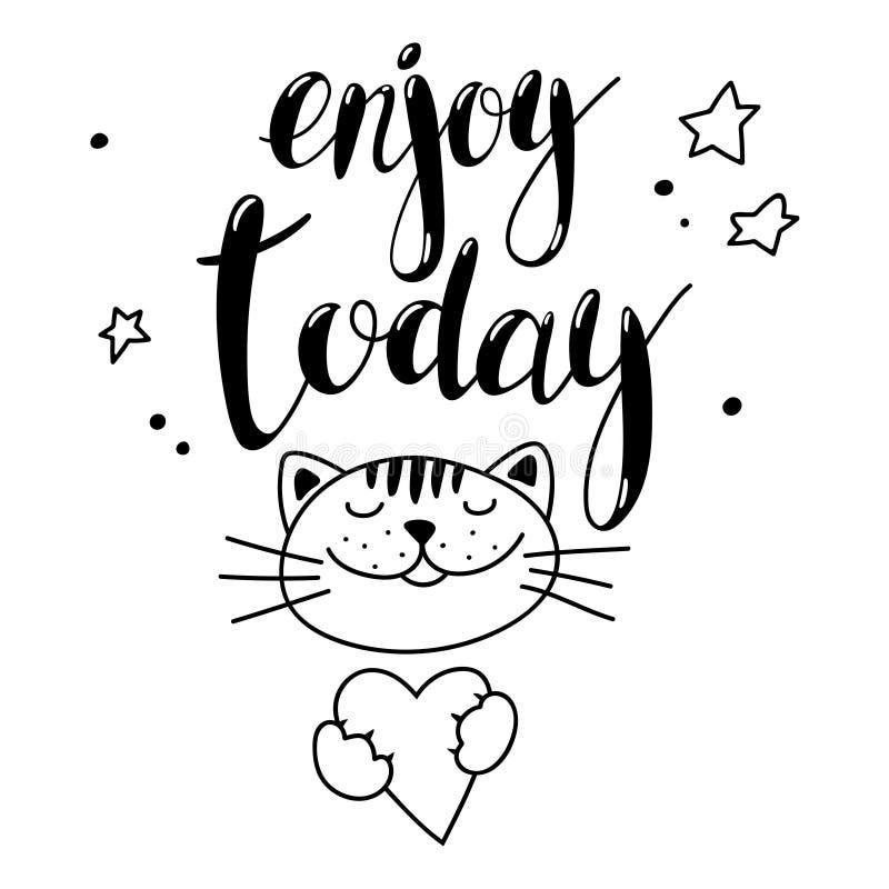 Ręcznie pisany inskrypcja Cieszy się dzisiaj i śliczny kot Wektorowy literowanie royalty ilustracja