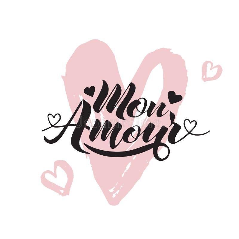Ręka malująca miłości karta z słowa Mon Amour - nowożytny kaligrafia projekt dla ślubnej karty lub walentynki ` s dnia karty ilustracja wektor