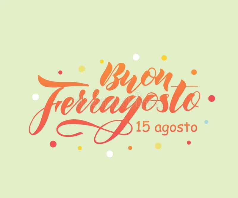 Ręka pisać literowanie wycena Szczęśliwy Buon Ferragosto, włoski język royalty ilustracja