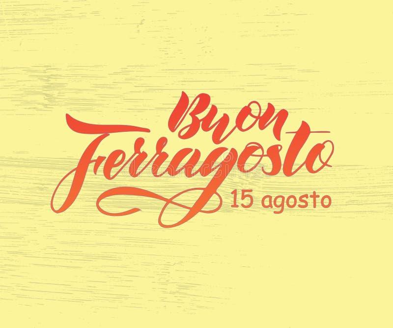 Ręka pisać literowanie wycena Szczęśliwy Buon Ferragosto, włoski język ilustracja wektor