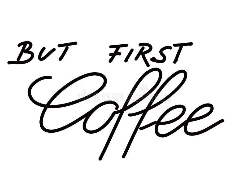 Ręka piszący list tekst gryźć pierwszy kawę odizolowywającą na bielu zdjęcie royalty free