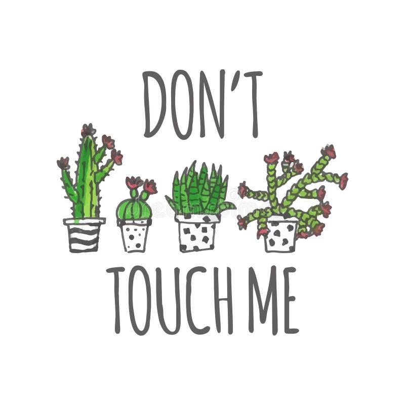Ręka rysująca kaktusowa plakatowa ilustracja Don ` t Dotyka Ja ilustracja wektor