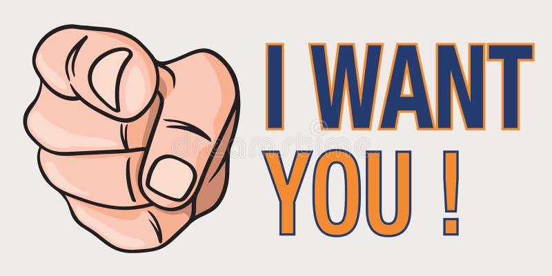 Ręka widzieć wskazywać, w sposobie wujek sam, ilustrować zdanie: Chcę Ciebie ilustracji