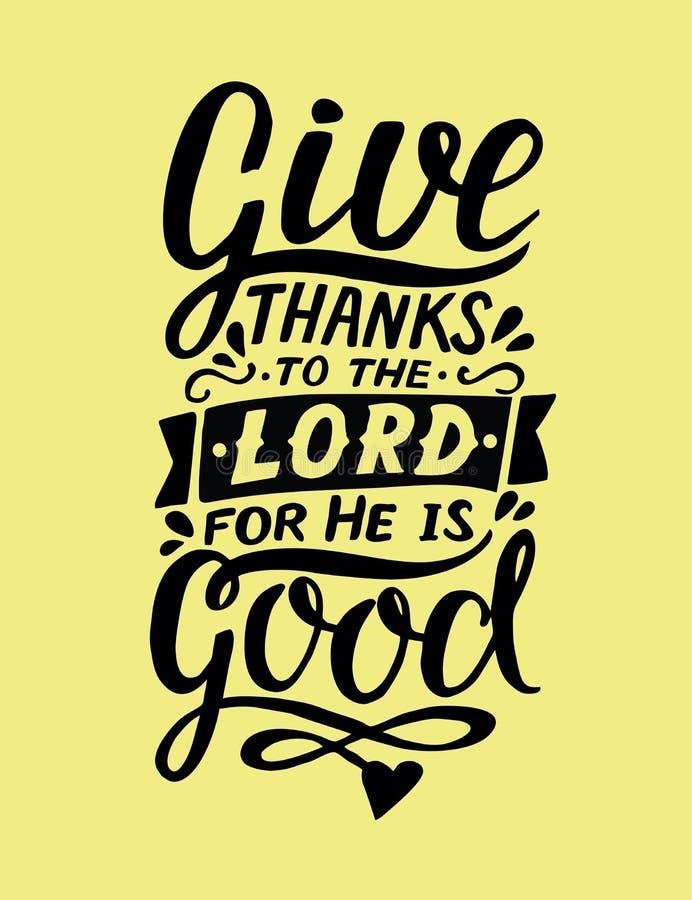 Ręki literowanie z biblia wersetem Daje dzięki władyka, dato che jest dobry psalm ilustracji