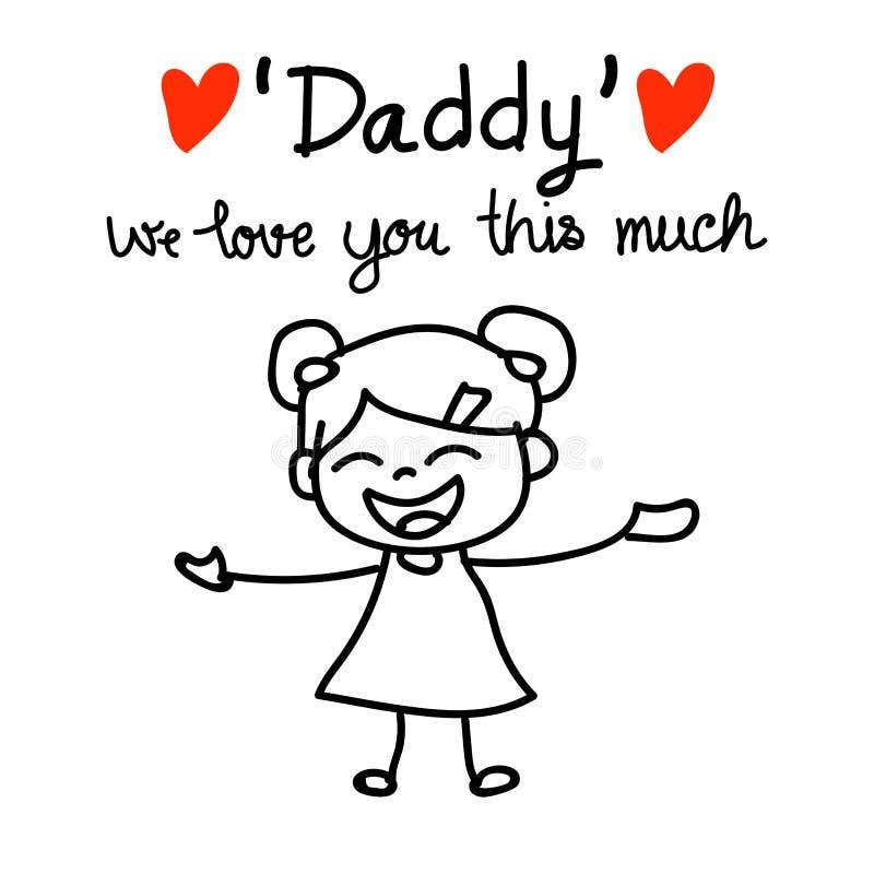 Ręki pojęcia córki przedstawienia rysunkowy ojczulek kochamy was dużo ten f ilustracja wektor