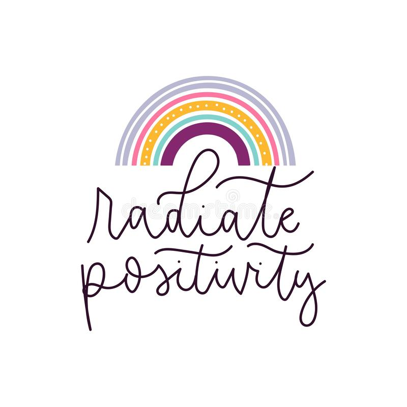Radiate positivity stylized lettering with rainbow royalty free illustration