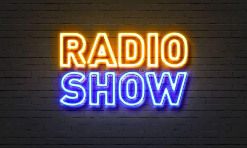 Radio show neon sign on brick wall background. Radio show neon sign on brick wall background royalty free stock photos