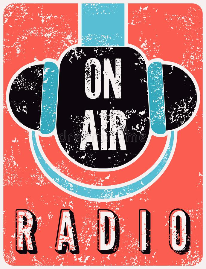 Radio station on air typographic vintage grunge poster with microphone and headphones. Retro vector illustration. Radio station on air typographic vintage vector illustration