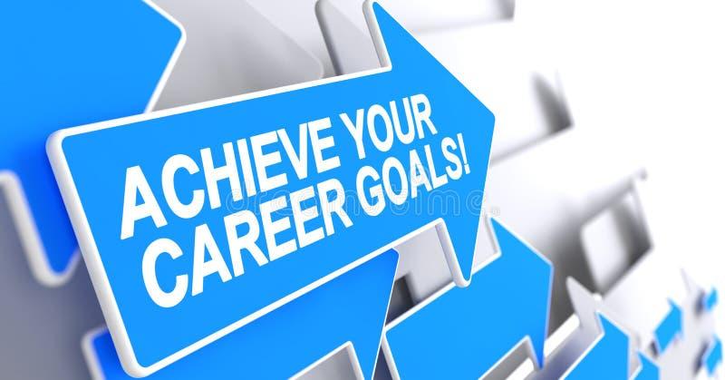 Raggiunga i vostri scopi di carriera - iscrizione sul puntatore blu 3d royalty illustrazione gratis