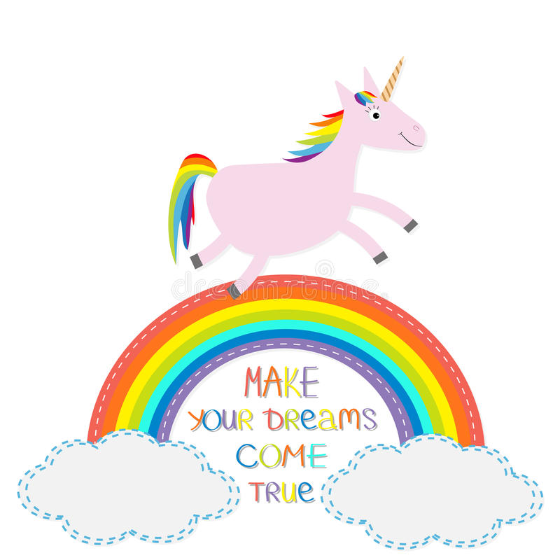 Rainbow Quotes For Motivation At Work: Rainbow And Cloud In The Sky. Cute Unicorn. Make Your