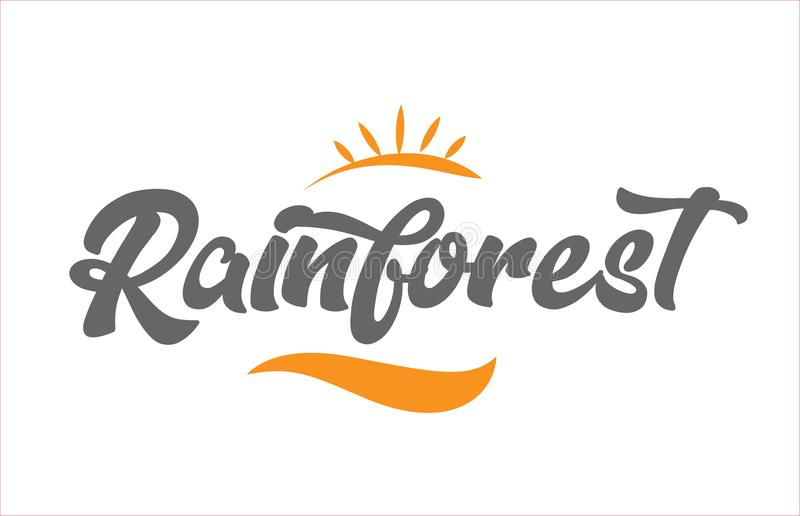 Rainforest black hand writing word text typography design logo i. Rainforest word hand writing text typography design with black and orange color suitable for royalty free illustration
