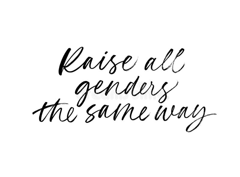 Raise all genders the same way quote. Modern brush calligraphy. Vector ink illustration isolated on white background. royalty free illustration