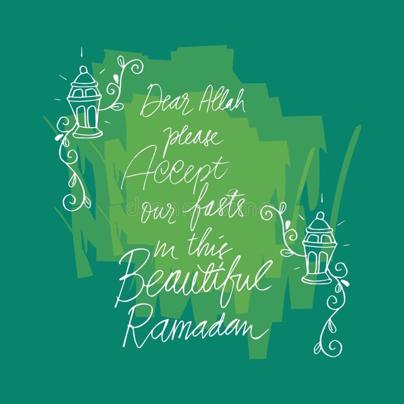 Дорогой Аллах пожалуйста принимает наше мое голодает в красивом Рамазан иллюстрация вектора