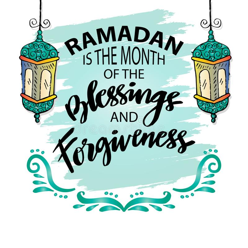 Free Ramadan Is The Month Of The Blessing And Forgiveness. Ramadan Quotes. Stock Photo - 217418290