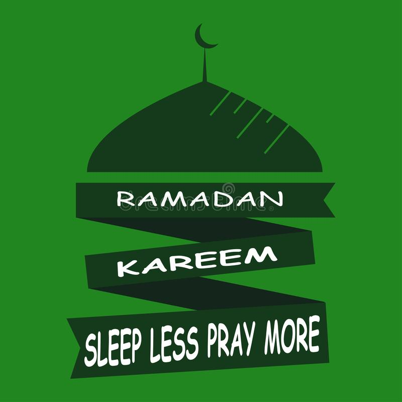 Ramadan Kareem Sleep Less Pray More islamisk designmoskékupol vektor illustrationer