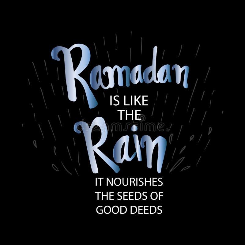 Ramadan is like the Rain. It nourishes the seed of good deeds. Ramadan quotes royalty free illustration