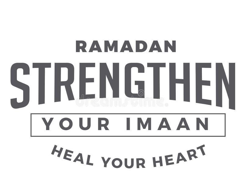 Ramadan Strengthen seu Imaan, cura seu coração ilustração do vetor