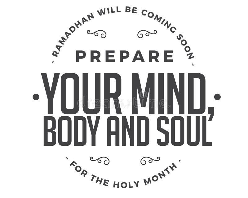Ramadhan ska komma snart, att förbereda din mening, kropp och anda för den heliga månaden vektor illustrationer