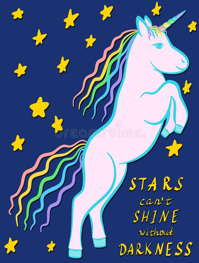 Rampant unicorn cartoon on a starry background with hand written inspirational quote Stars can`t shine without darkness. Rampant unicorn cartoon vector on a stock illustration