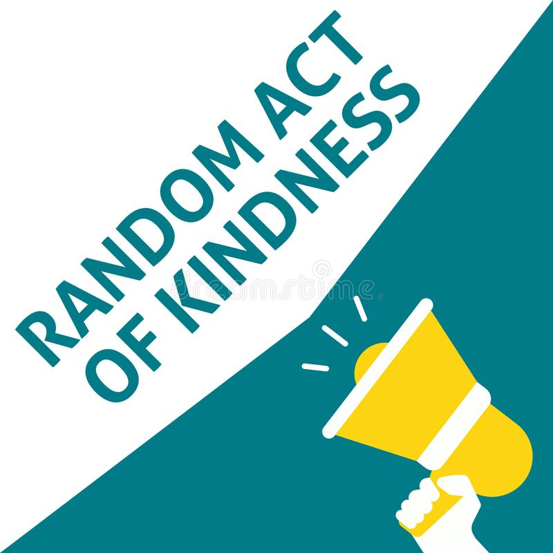 RANDOM ACT OF KINDNESS Announcement. Hand Holding Megaphone With Speech Bubble stock illustration