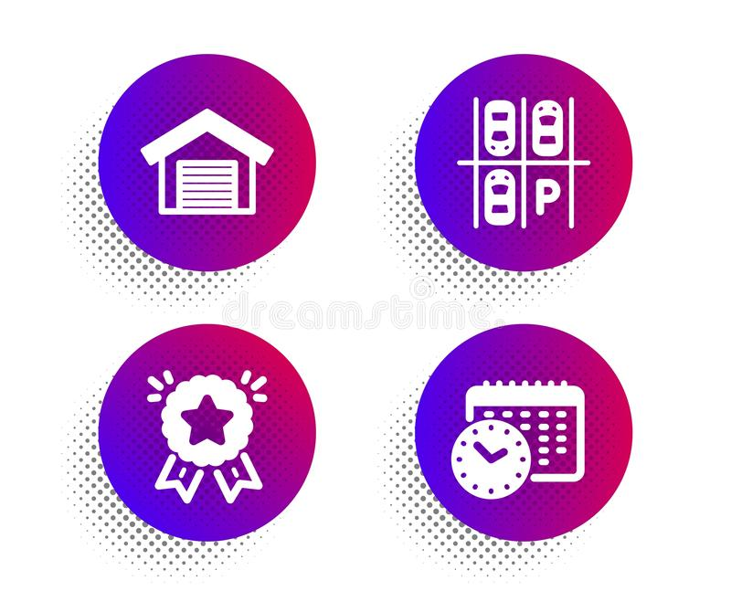 Ranking star, Parking place and Parking garage icons set. Calendar time sign. Vector. Ranking star, Parking place and Parking garage icons simple set. Halftone stock illustration