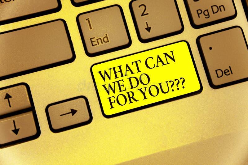 Rappresentazione concettuale di scrittura della mano che cosa può noi fare per voi la domanda di domanda di domanda La foto di af fotografie stock libere da diritti
