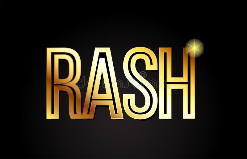 Rash word text typography gold golden design logo icon. Rash word typography design in gold or golden color suitable for logo, banner or text design vector illustration