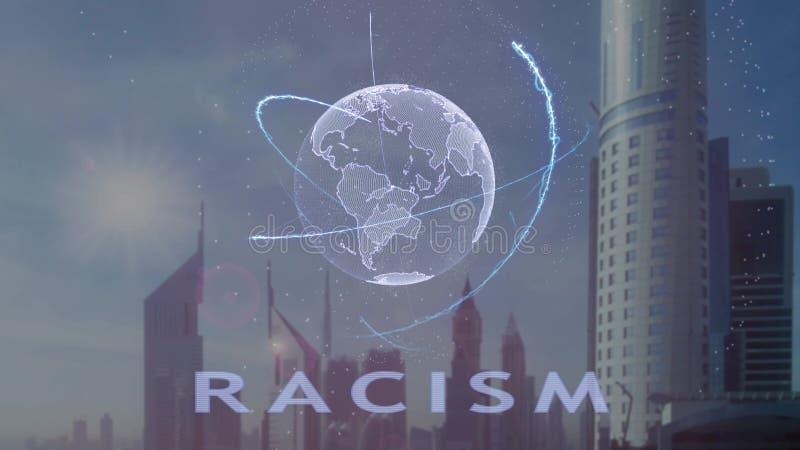 Rassismustext mit Hologramm 3d der Planet Erde gegen den Hintergrund der modernen Metropole vektor abbildung